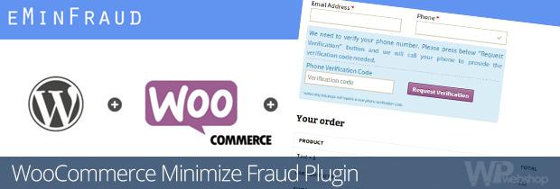 WooCommerce Minimize Fraud Plugin